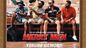 Download-Merry-Men-The-Real-Yoruba-Demons-Mp4